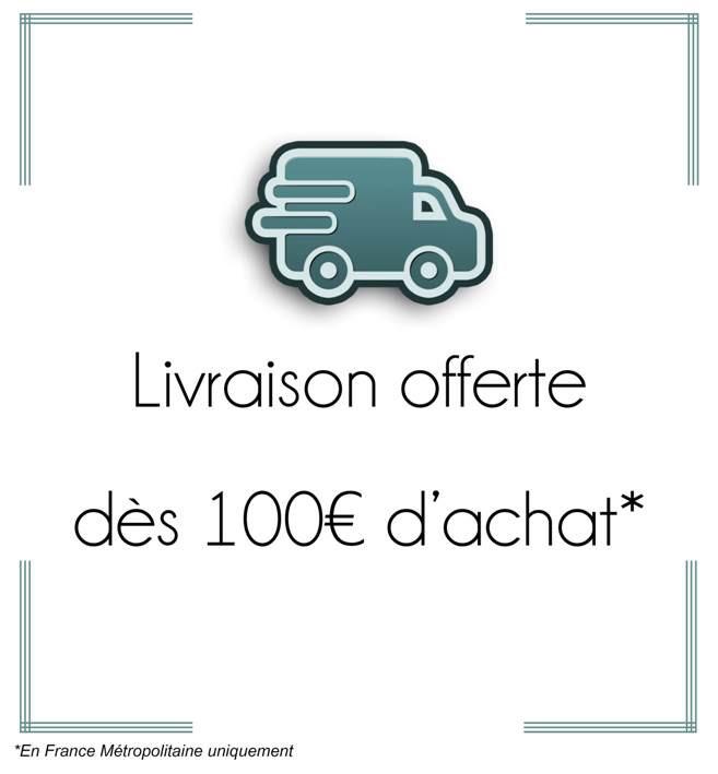 frais de port offert dès 100€ d'achat